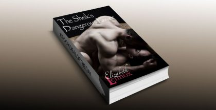 "a contemporary romance ebook ""The Sheik's Dangerous Lover"" by Elizabeth Lennox"