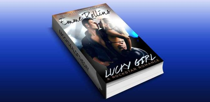 Lucky Girl (New Adult Rock Star Romance) by Emme Rollins