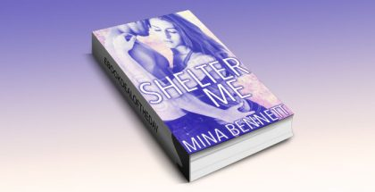 "a new adult romance ebook ""Shelter Me"" by Mina Bennett"