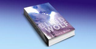 """Blind Wolf (A Werewolf BBW Shifter Romance)"""" by Aubrey Rose"""