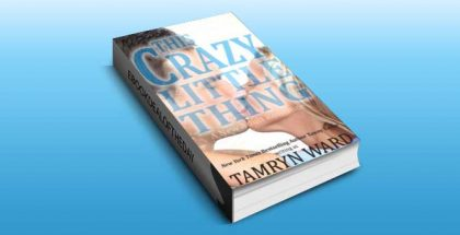 "a new adult billionare romance ebook ""his Crazy Little Thing"" by Tamryn Ward and Tawny Taylor"