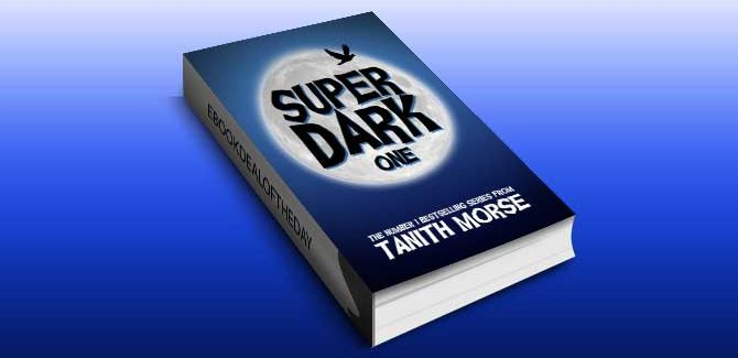 a paranormal romance trilogy ebook Super Dark 1 (Super Dark Trilogy) by Tanith Morse