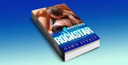 "a rockstar contemporary romance ebook, ""Marooned with the Rock Star"" by Dawn Steele"