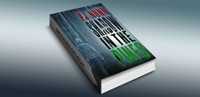 a romantic suspense kindle book Shadow in the Pines by PJ Nunn