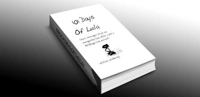 biography and memoir, sexuality ebook 101 Days Of Lula by William Walkerley
