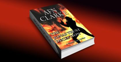 "py mystery and intrigue with kindle ""The Jonas Trust Deception"" by AFN Clarke"