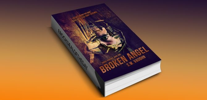 thriller fiction kindle book Broken Angel - a thriller (House Phoenix) by S.W. Vaughn