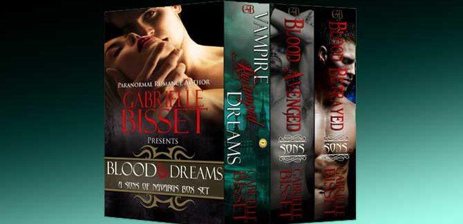 a paranormal romance box set Blood & Dreams Sons of Navarus by Gabrielle Bisset