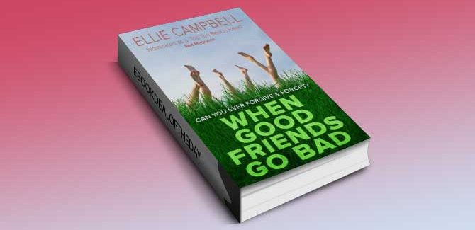 chicklit romance kindle book When Good Friends Go Bad by Ellie Campbell