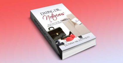 "a humorous romance kindle book ""Dating Dr. Notorious"" by Donna McDonald"