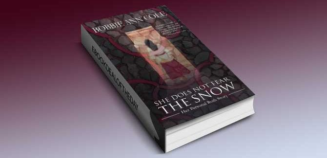 a memoir kindle book She Does Not Fear the Snow by Bobbie Ann Cole