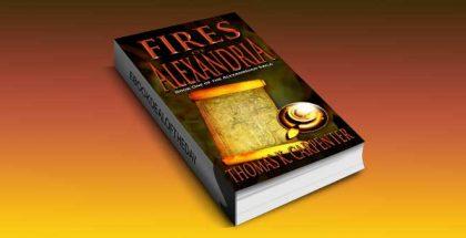"a historical steampunk adventure ebook ""Fires of Alexandria"" by Thomas K. Carpenter"