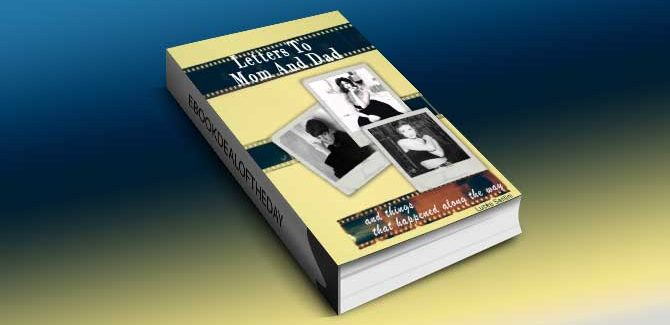 a humor fiction kindle book LETTERS TO MOM AND DAD And Things That Happened Along The Way by Lucee Santini