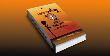 "a mystery ebook ""Lady Justice and the Vet"" by Robert Thornhill"