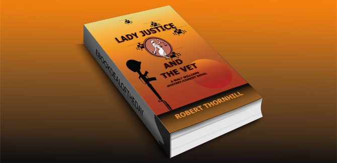 a mystery ebook Lady Justice and the Vet by Robert Thornhill