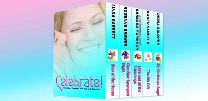 a romance kindle boxed set Celebrate! (Boxed Set) by Linda Barrett, Barbara McMahon, Deb Salonen, Karen Sandler, Rogenna Brewer