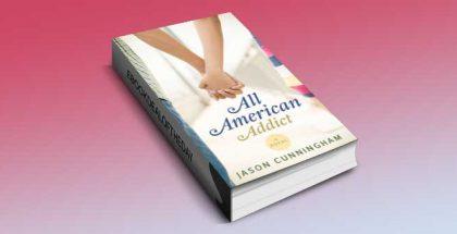 "a ya romance kindle book""All American Addict"" by Jason Cunningham"