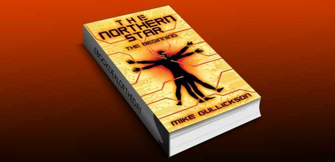 a science fiction ebook The Northern Star: The Beginning by Mike Gullickson