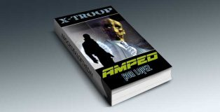 """a science fiction ebook """"Amped (X-Troop)"""" by Rob Lopez"""