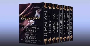 "omance ebook boxed set ""Unraveled- 8 Delicious Tales of Passion"" by Sara Fawkes, Julia Kent, Opal Carew, Vivi Anna, Cathryn Fox, Sarah Castille, Lauren Hawkeye, Daire St."