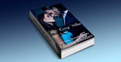 "a billionaire romance novella ""His Every Whim (BBW Billionaire Romance Novella)"" by Liliana Rhodes"