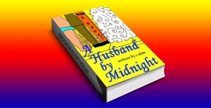 "a contemporary romance ebook ""A Husband By Midnight - a funny tale about finding your soulmate in one day"" by S Alini"