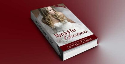 "a contemporary romance ebook ""Married for Christmas (Willow Park)"" by Noelle Adams"