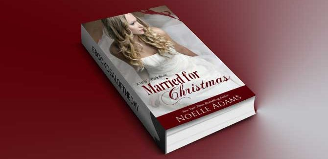 a contemporary romance ebook Married for Christmas (Willow Park) by Noelle Adams