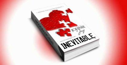 Inevitable act 1 by Johnie Jay