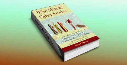 "memoir ebook ""Wise Men and Other Stories"" by Mike O'Mary"