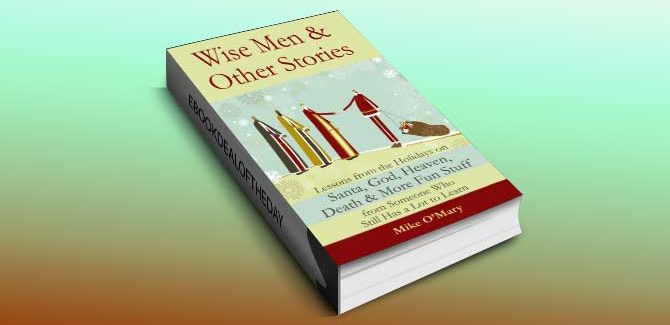 memoir ebook Wise Men and Other Stories by Mike O'Mary