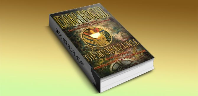 a historical steampunk adventure ebook The Impossible Lover by Dara Fogel