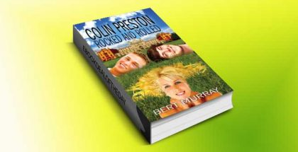 "a new adult romance kindle book ""Colin Preston Rocked And Rolled"" by Bert Murray"