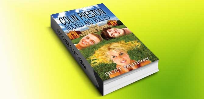a new adult romance kindle book Colin Preston Rocked And Rolled by Bert Murray