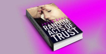"a new adult, romantic comedy ebook ""Random Acts of Trust"" by Julia Kent"