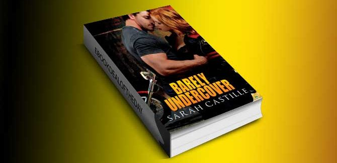 a romantic suspense ebook Barely Undercover (Legal Heat) by Sarah Castille