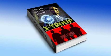 "science fiction ebook ""X-Troop"" by Rob Lopez"