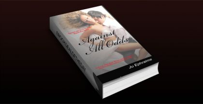 "contemporary romance ebook ""Against All Odds"" by Ju Ephraime"