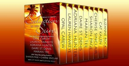 "a contemporary romance collections & anthologies ""Seduction in the Sun Box Set"" by Opal Carew, Lauren Hawkeye, Adriana Hunter, Daire St. Denis, Marian Tee, Sharon Page, Cherise Sinclair, Cat Kalen, & Suzanne Rock"