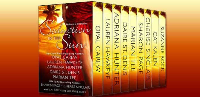 a contemporary romance collections & anthologies Seduction in the Sun Box Set by Opal Carew, Lauren Hawkeye, Adriana Hunter, Daire St. Denis, Marian Tee, Sharon Page, Cherise Sinclair, Cat Kalen, & Suzanne Rock