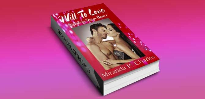 a contemporary romance ebook Will To Love by Miranda P. Charles