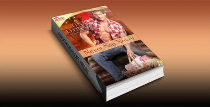 "ontemporary romance kindle book ""Never Say Never"" by Tina Leonard"