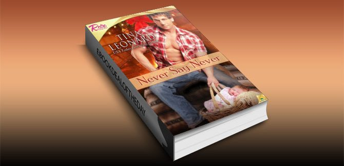 ontemporary romance kindle book Never Say Never by Tina Leonard