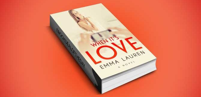 a new adult contemproary romance ebook When It's Love [An Illicit Contemporary Romance] by Emma Lauren