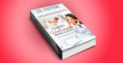 "a romantic comedy ebook ""Curing the Uncommon Man-Cold"" by J.L. Salter"