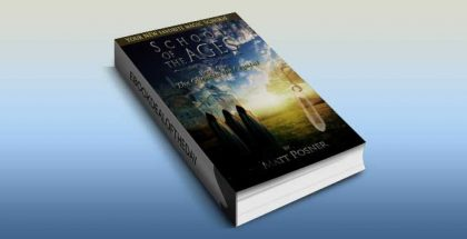 "an urban fantasy kindle book ""School of the Ages"" by Matt Posner"