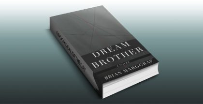 "literary fiction ebook ""Dream Brother: A Novel"" by Brian Marggraf"