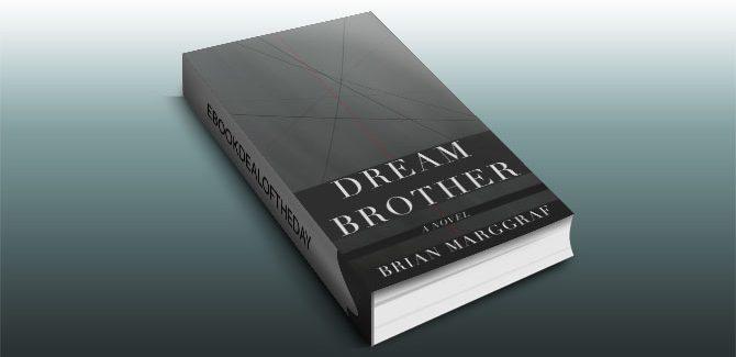 literary fiction ebook Dream Brother: A Novel by Brian Marggraf