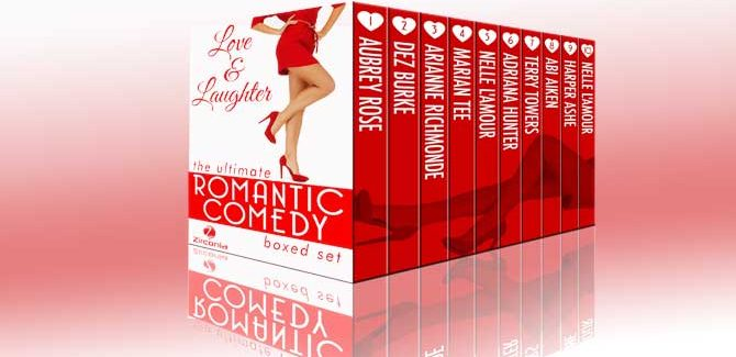 Love and Laughter: The Ultimate Romantic Comedy Boxed Set by Dez Burke, Nelle L'Amour