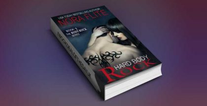 "new adult rockstar romance ebook ""Hard Body Rock (The Body Rock Series Book 1)"" by Nora Flite"